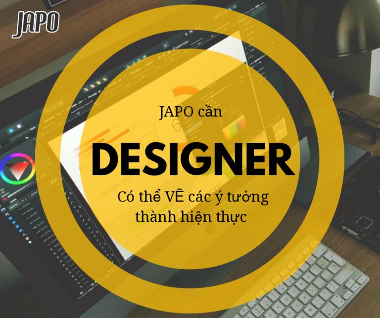 [Tuyển dụng] Vẽ hay, sáng tạo giỏi, ứng tuyển Designer của JAPO ngay!!