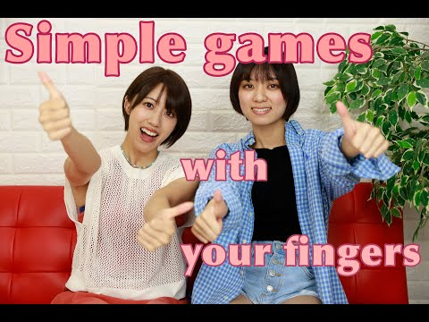 4 trò chơi bằng ngón tay phổ biến của Nhật Bản