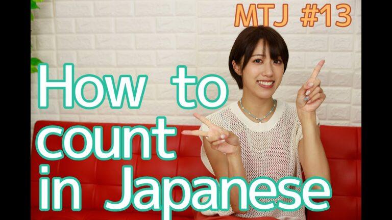 MTJ #13 Cách đếm trong tiếng Nhật